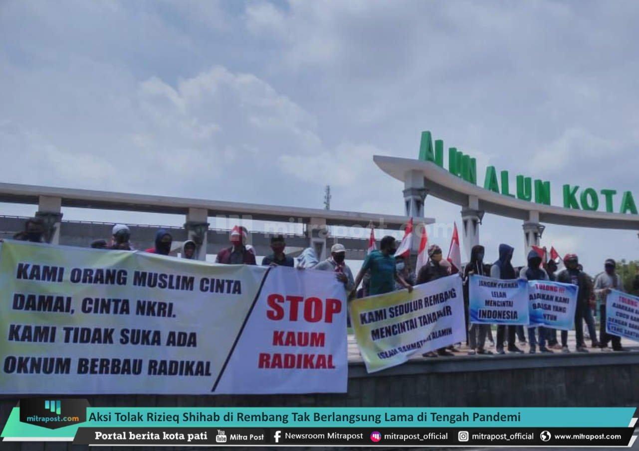 Aksi Tolak Rizieq Shihab Di Rembang Tak Berlangsung Lama Di Tengah Pandemi Mitrapost - Mitrapost.com