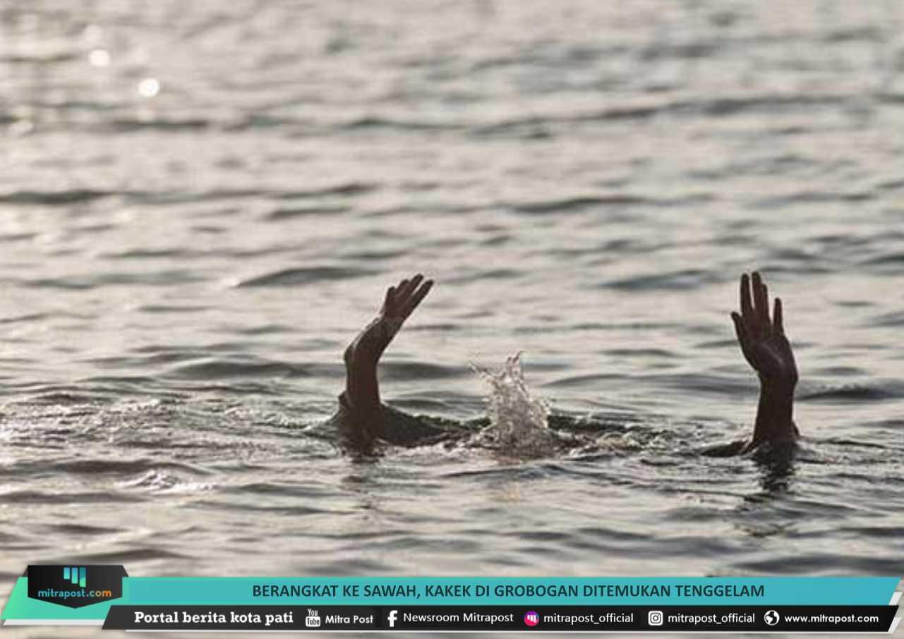 42 Berangkat ke Sawah, Kakek di Grobogan Ditemukan Tenggelam