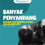 Banyak Penyandang Disabilitas Mental Di Pati Belum Ber Ktp A - Mitrapost.com