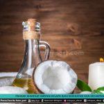 Pahami Manfaat Minyak Kelapa Bagi Kesehatan Dan Kecantikan - Mitrapost.com