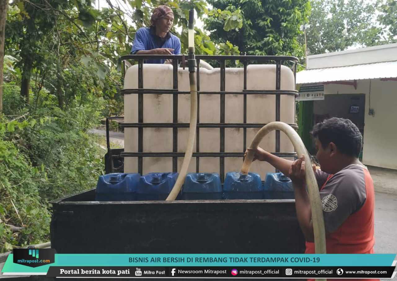 Bisnis Air Bersih Di Rembang Tidak Terdampak Covid 19 - Mitrapost.com