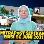 Mitrapost Sepekan Edisi 06 Juni 2021 - Mitrapost.com