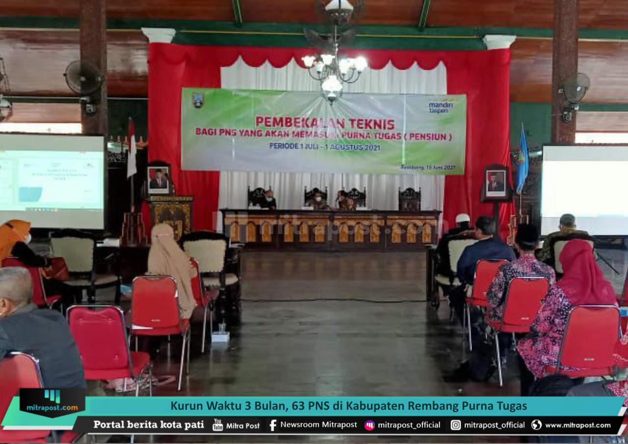 KURUN WAKTU 3 BULAN, 63 PNS DI KABUPATEN REMBANG PURNA TUGAS