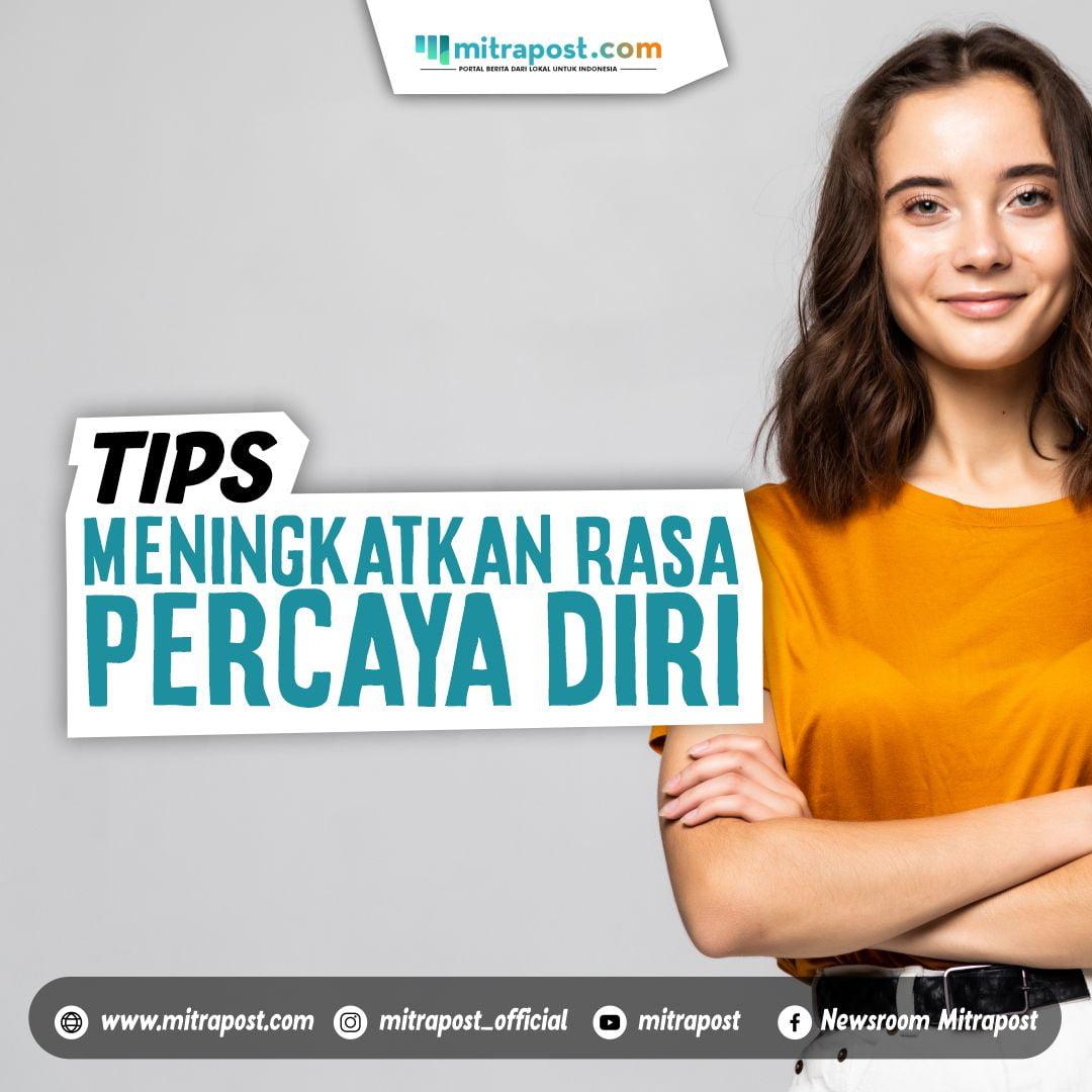 _Tips Meningkatkan Rasa Percaya Diri