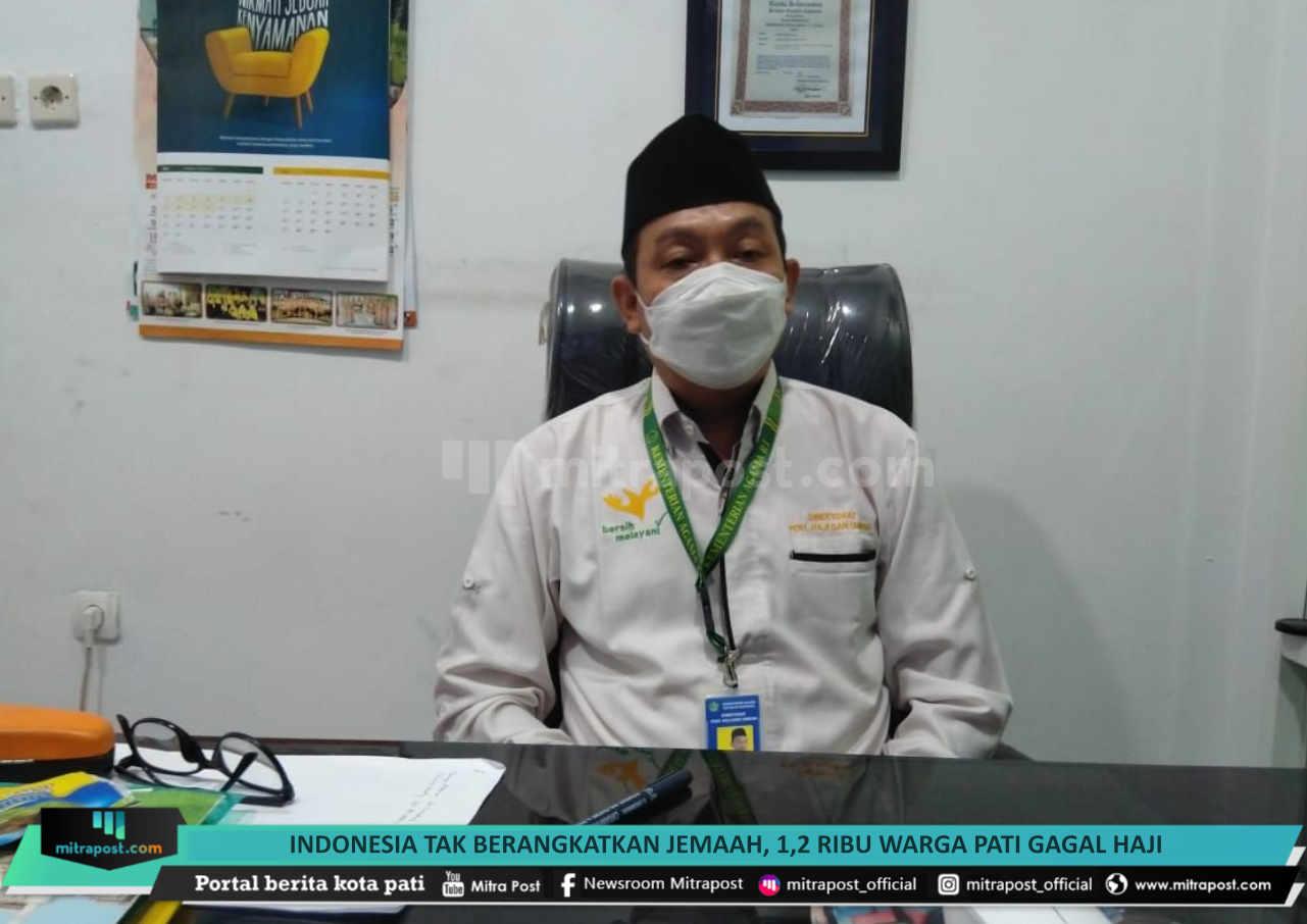 Indonesia Tak Berangkatkan Jemaah 12 Ribu Warga Pati Gagal Haji - Mitrapost.com