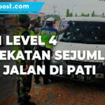 Penyekatan Sejumlah Ruas Jalan Di Pati Tetap Diberlakukan Di Masa Ppkm Level 4 1 - Mitrapost.com