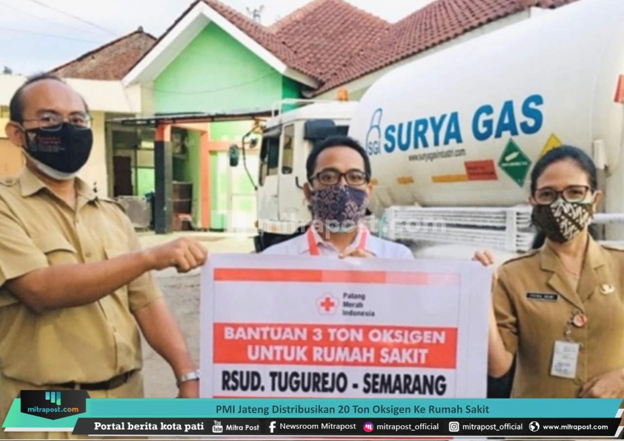 Pmi Jateng Distribusikan 20 Ton Oksigen Ke Rumah Sakit