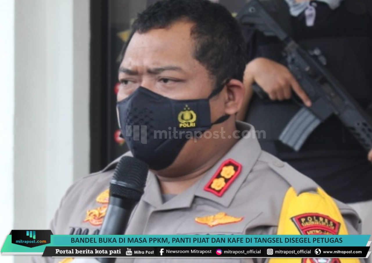 Bandel Buka Di Masa Ppkm Panti Pijat Dan Kafe Di Tangsel Disegel Petugas - Mitrapost.com