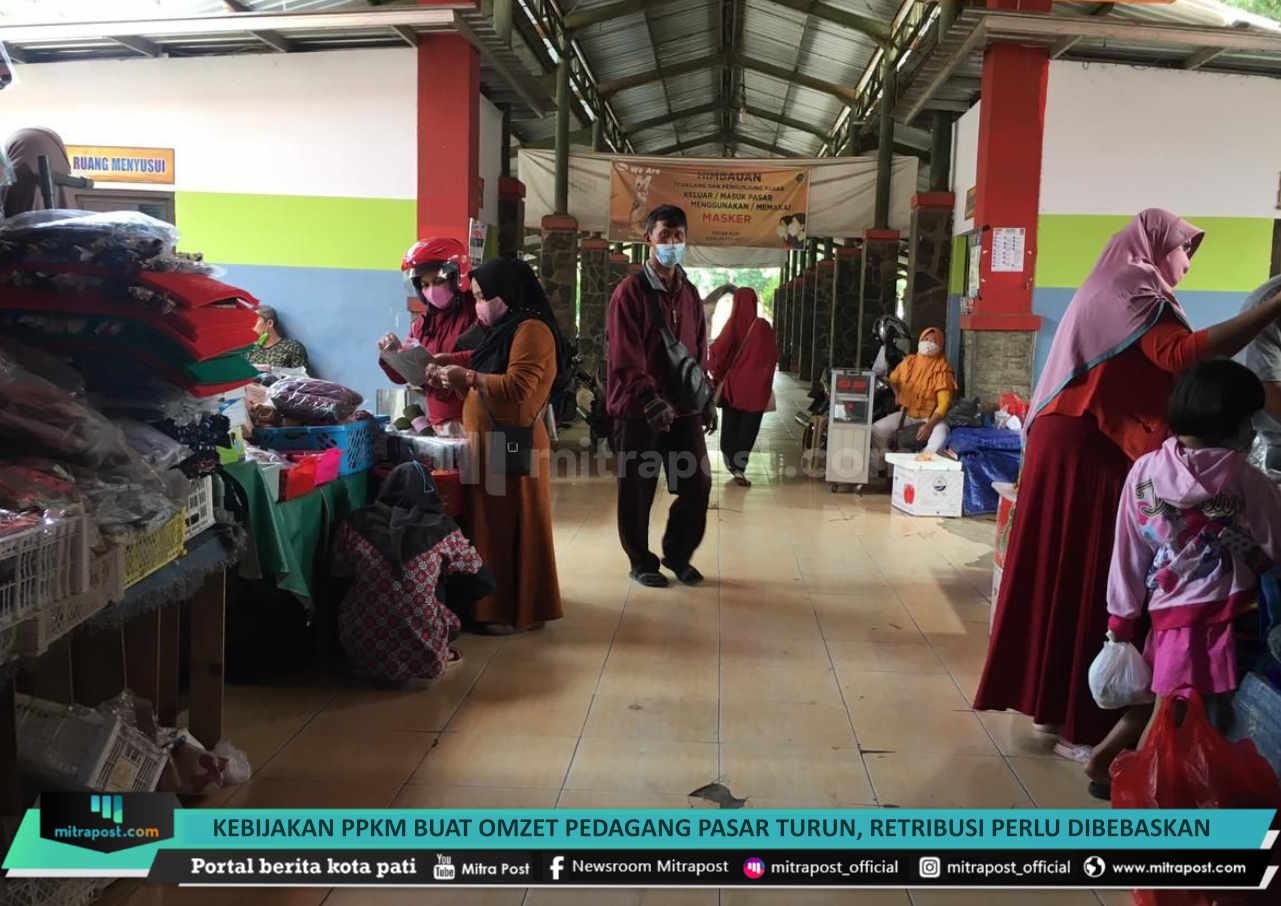 Kebijakan Ppkm Buat Omzet Pedagang Pasar Turun Retribusi Perlu Dibebaskan - Mitrapost.com