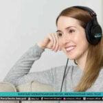 Manfaat Mendengarkan Musik Meningkatkan Daya Ingat - Mitrapost.com
