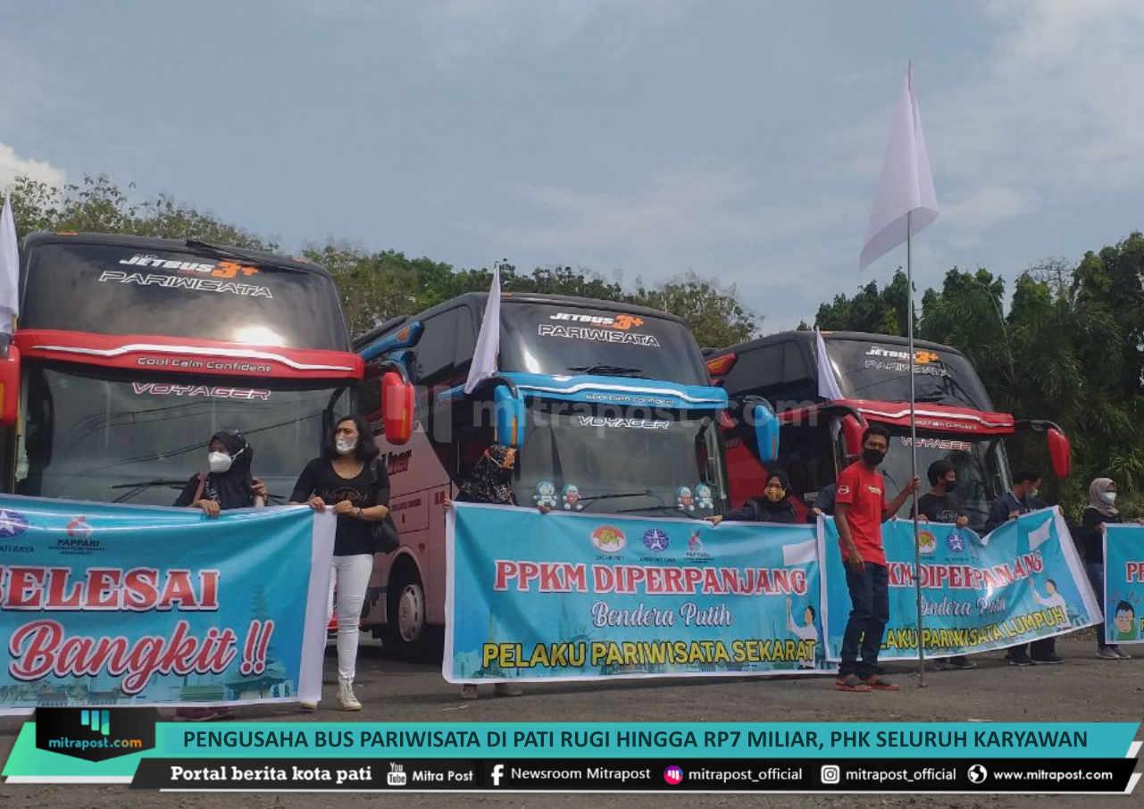 Pengusaha Bus Pariwisata Di Pati Rugi Hingga Rp7 Miliar Phk Seluruh Karyawan - Mitrapost.com