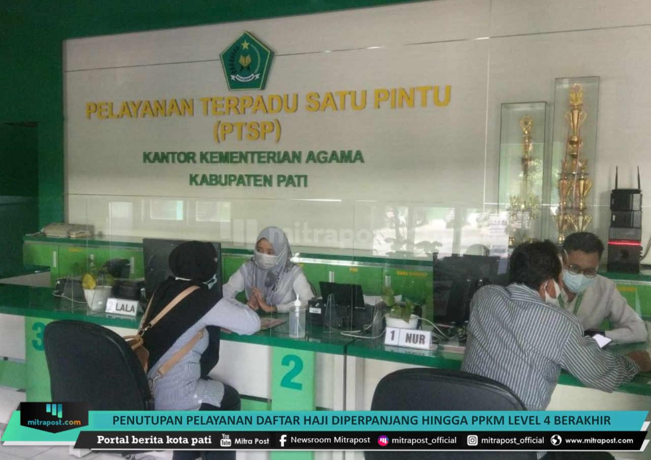 Penutupan Pelayanan Daftar Haji Diperpanjang Hingga Ppkm Level 4 Berakhir - Mitrapost.com