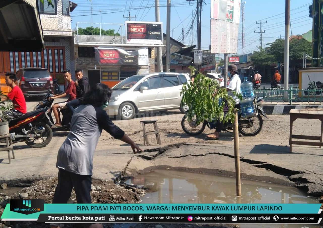 Pipa Pdam Pati Bocor Warga Menyembur Kayak Lumpur Lapindo - Mitrapost.com