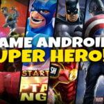 8. Super Hero Game Android - Mitrapost.com