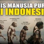 10 Jenis Manusia Purba Yang Ada Di Indonesia
