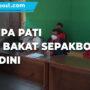 Bentuk Akademi U 15 Persipa Pati Asah Bakat Sepakbola Usia Dini - Mitrapost.com