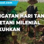 Pada Peringatan Hari Tani 350 Petani Milenial Dikukuhkan - Mitrapost.com