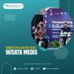 Surabaya Terpilih Jadi Pilot Project Wisata Medis