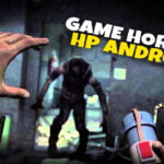 Game Horror Android - Mitrapost.com