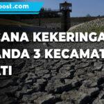 3 Kecamatan Di Pati Mulai Alami Kekeringan - Mitrapost.com