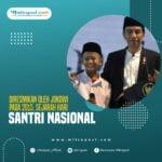 Diresmikan Oleh Jokowi Pada 2015, Sejarah Hari Santri Nasional