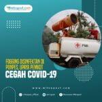 Fogging Disinfektan Di Ponpes, Upaya Pemkot Cegah Covid-19