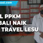 Level Wilayah Jawa Bali Naik Serentak Biro Travel Kembali Lesu - Mitrapost.com