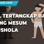 Miris Pasangan Bocil Kepergok Mesum Di Wc Mushola - Mitrapost.com
