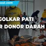 Peringati Hut Ke 57 Dpd Golkar Pati Gelar Donor Darah - Mitrapost.com